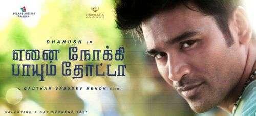 Ennai Nokki Paayum Thotta Tamil Movie Posters