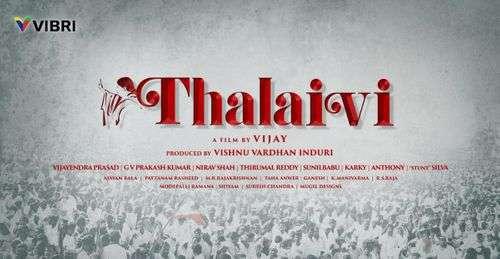 Thalaivi Tamil Movie Posters 2