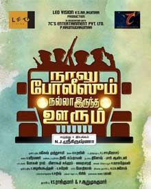 Naalu Policeum Nalla Irundha Oorum Tamil Movie Details